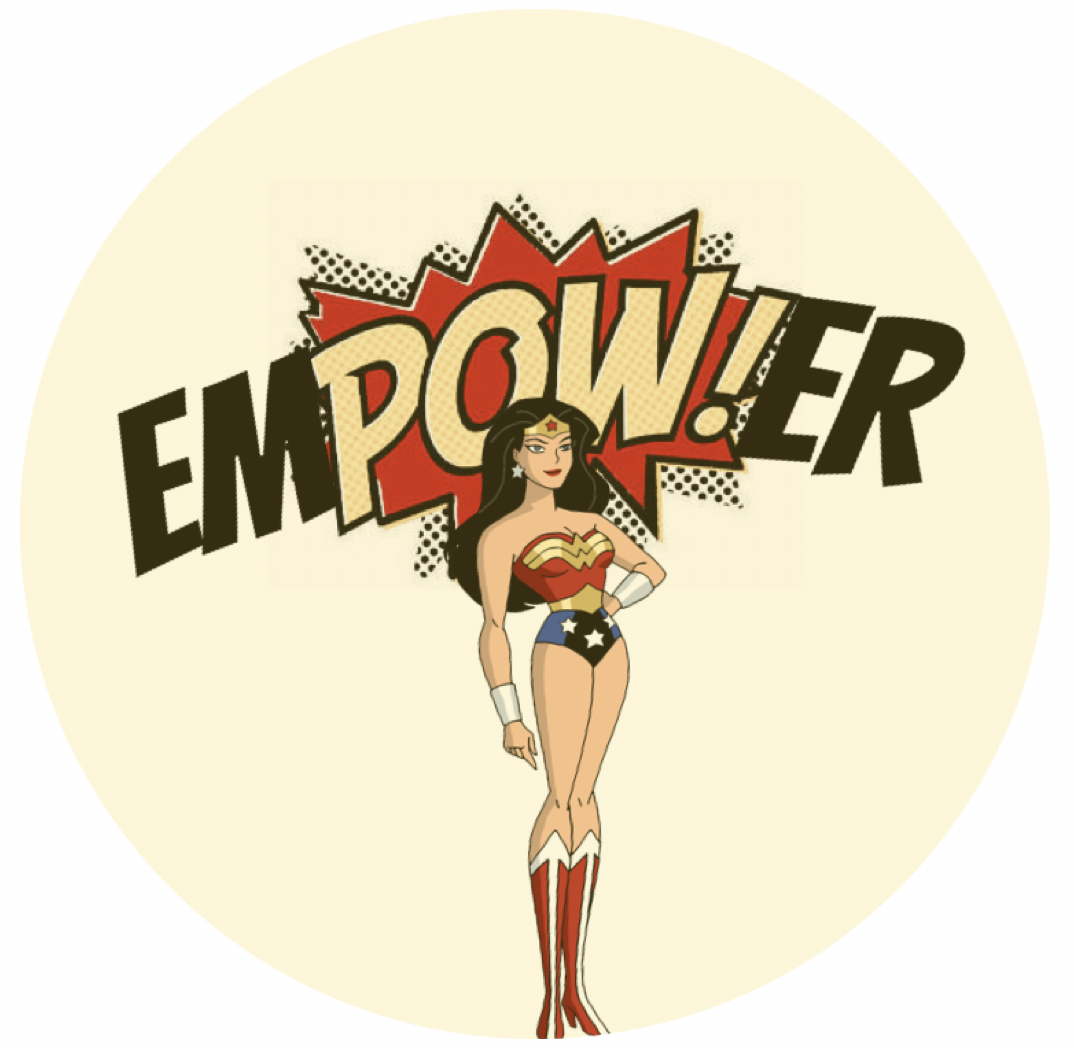 Wonder Woman represents all that Empower stands for. So, clearly, she had to be a part of the unofficial logo.